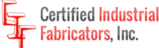Certified Industrial Fabricators, Inc.